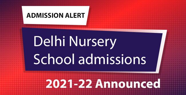 Delhi Nursery Admission Schedule