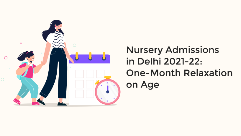 DOE Granted One Month Relaxation on Age for Delhi Nursery Admission 2021-22