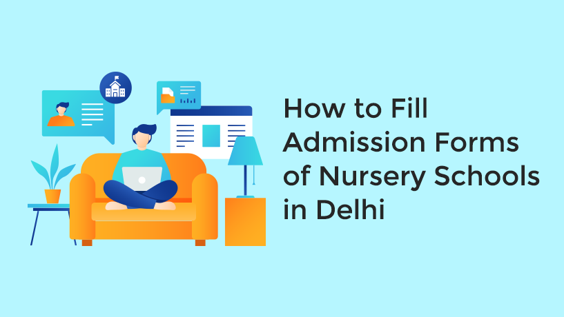 How to Fill Delhi Nursery Admission Form