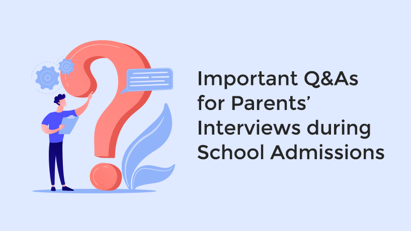 School Admission Interview Questions and Answers for Parents