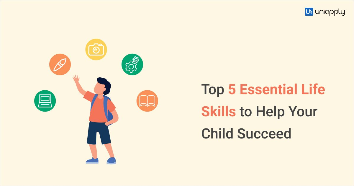 Top 5 Essential Life Skills to Help Your Child Succeed